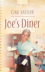 Joe's Diner ebook by Gail Sattler