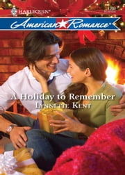 A Holiday to Remember (Mills & Boon Love Inspired) ebook by Lynnette Kent