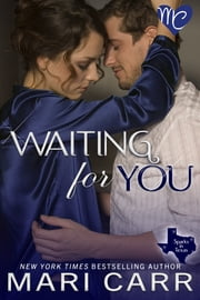 Waiting for You ebook by Mari Carr