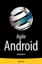 Agile Android ebook by Godfrey Nolan