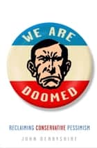 We Are Doomed ebook by John Derbyshire