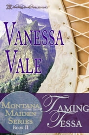 Taming Tessa ebook by Vanessa Vale
