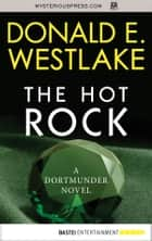 The Hot Rock eBook by Donald E. Westlake