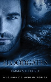 Floodgates ebook by Emma Shelford