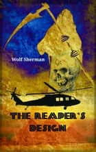 The Reaper's Design ebook by Wolf Sherman
