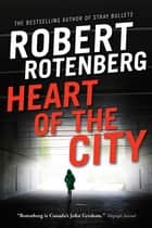 Heart of the City ebook by Robert Rotenberg