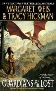 Guardians of the Lost ebook by Margaret Weis,Tracy Hickman