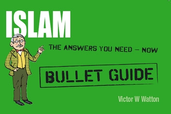 Islam: Bullet Guides ebook by Victor W Watton