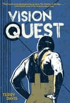 Vision Quest ebook by Terry Davis