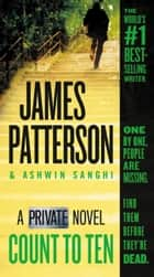 Count to Ten - A Private Novel ebook by James Patterson, Ashwin Sanghi