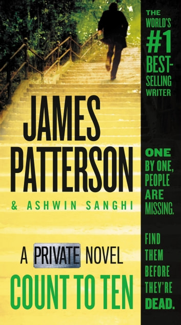 Count to Ten - A Private Novel ebook by James Patterson,Ashwin Sanghi