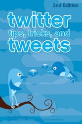 Twitter Tips, Tricks, and Tweets ebook by Paul McFedries