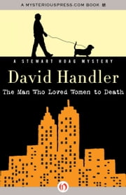 The Man Who Loved Women to Death ebook by David Handler
