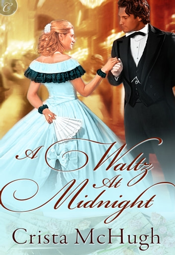A Waltz at Midnight ebook by Crista McHugh