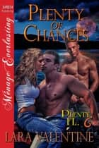 Plenty of Chances ebook by Lara Valentine