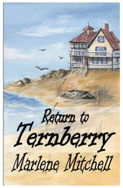Return to Ternberry (Next Generation Book 2) ebook by Marlene Mitchell