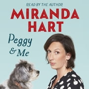 Peggy and Me audiobook by Miranda Hart