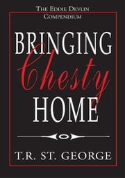 Bringing Chesty Home ebook by T.R. St. George
