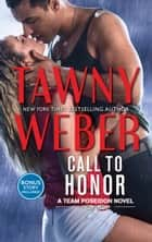 Call to Honor - Night Maneuvers Bonus ebook by Tawny Weber