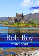 Rob Roy ebook by Walter Scott