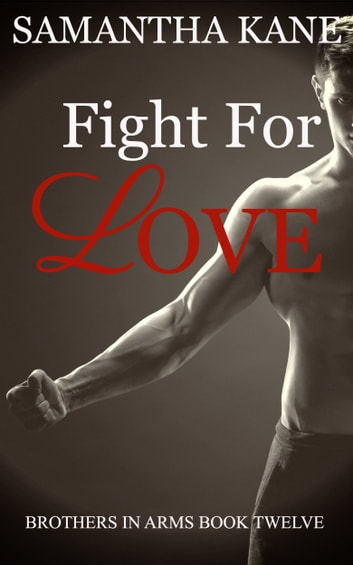 Fight for Love ebook by Samantha Kane