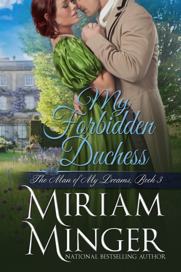 My Forbidden Duchess ebook by Miriam Minger