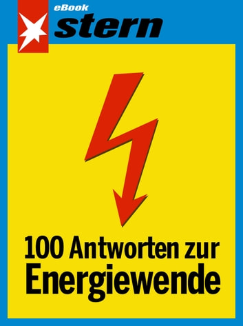 100 Antworten zur Energiewende (stern eBook) ebook by Rolf-Herbert Peters