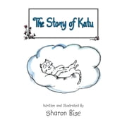 The Story of Katu ebook by Sharon Bise