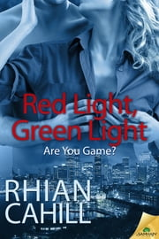 Red Light, Green Light ebook by Rhian Cahill
