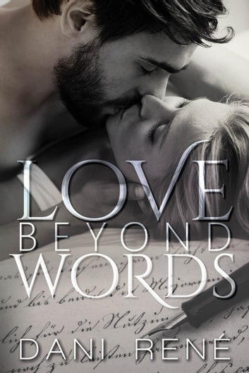 Love Beyond Words ebook by Dani René