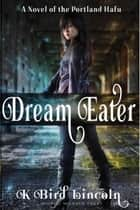 Dream Eater ebook by