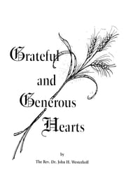Grateful and Generous Hearts ebook by John H. Westerhoff III