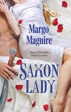 Saxon Lady ebook by Margo Maguire