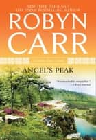 Angel's Peak (A Virgin River Novel, Book 9) ebook by Robyn Carr