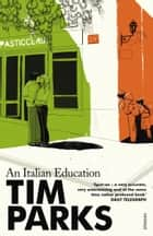 An Italian Education ebook by