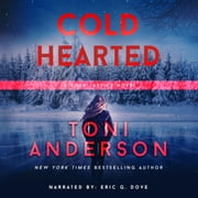 Cold Hearted - FBI Romantic Suspense audiobook by Toni Anderson
