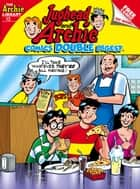 Jughead and Archie Comics Double Digest #13 ebook by Archie Superstars