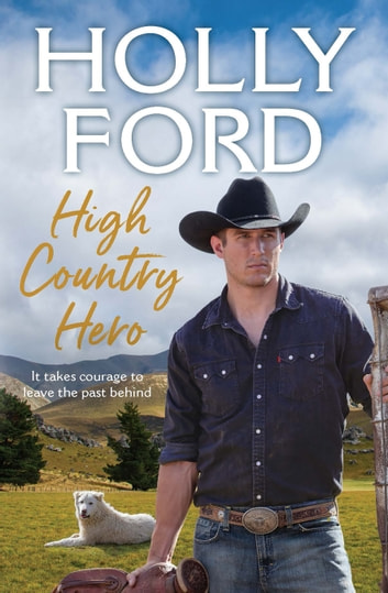 High Country Hero ebook by Holly Ford