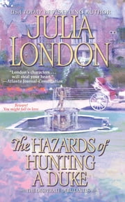 The Hazards of Hunting a Duke ebook by Julia London