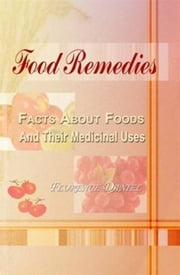 Food Remedies ebook by Florence Daniel