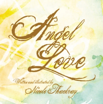 ANGEL LOVE ebook by Nicole Thackray