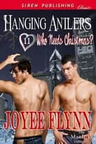 Hanging Antlers ebook by Joyee Flynn
