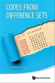 Codes from Difference Sets ebook by Cunsheng Ding