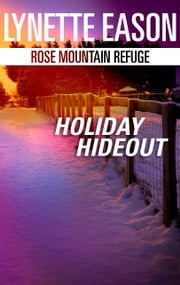 Holiday Hideout ebook by Lynette Eason