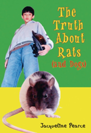 The Truth About Rats (and Dogs) ebook by Jacqueline Pearce