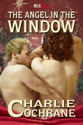 The Angel in the Window ebook by Charlie Cochrane