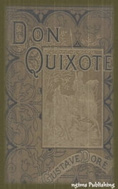 Don Quixote (Illustrated + Audiobook Download Link + Active TOC) ebook by Miguel de Cervantes