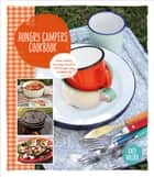 Hungry Campers Cookbook ebook by Katy Holder