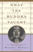 What The Buddha Taught ebook by Walpola Rahula