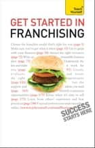 Get Started in Franchising: Teach Yourself ebook by Kurt Illetschko